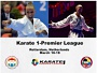 Karate1 Premier League, Rotterdam / Holandsko