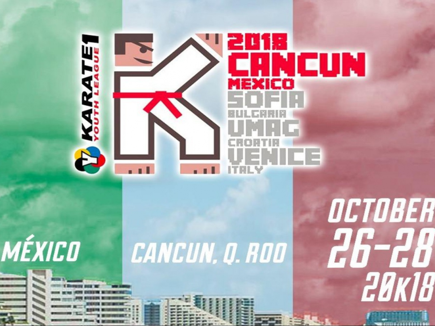 KARATE1 YOUTH LEAGUE - CANCUN-QUITANA ROO 2018