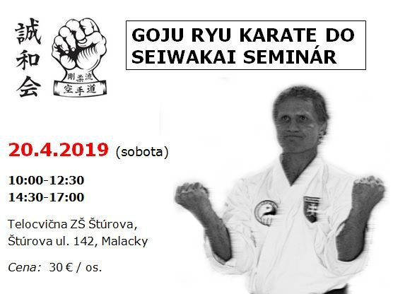 GOJU RYU KARATE DO SEIWAKAI SEMINÁR